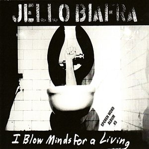 Image for 'I Blow Minds for a Living'