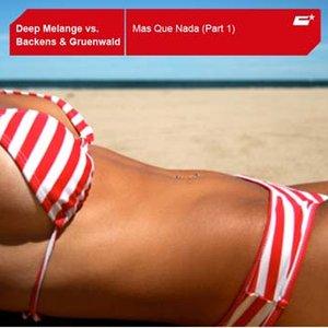 Image for 'Deep Melange - Mas Que Nada (vs. Backens & Gruenwald)'
