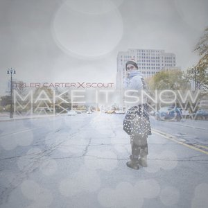 Image for 'Make It Snow (feat. SCOUT) - Single'
