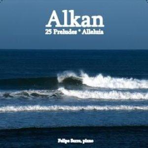 Imagem de 'Alkan - Preludes Op. 31, Alleluia Op. 25'