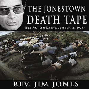Image for 'The Jonestown Death Tape (Mass suicide)(November 18, 1978)'