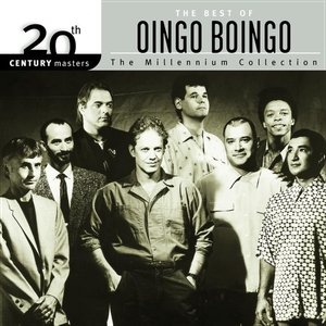 Image for '20th Century Masters: the Millennium Collection: the Best of Oingo Boingo'
