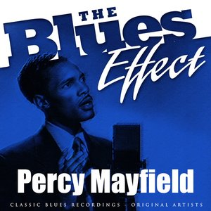 Image for 'The Blues Effect - Percy Mayfield'