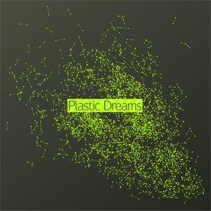 Bild für 'Plastic Dreams'