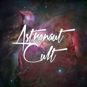 Image for 'Astronaut Cult'