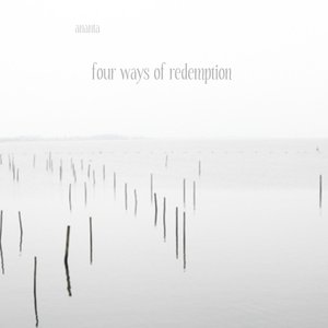 Image for 'Four ways of redemption'