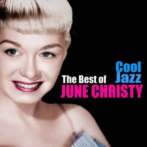 Image for 'Cool Jazz: The Best of June Christy'