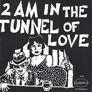 Image pour '2 AM in the Tunnel of Love'