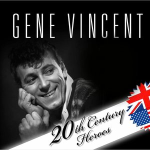Image for 'Gene Vincent (20th Century Heroes)'