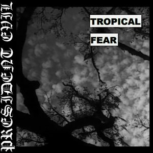 Image for 'Tropical Fear'