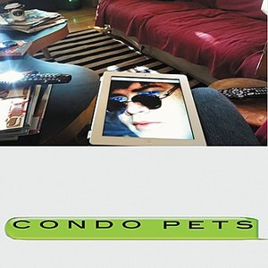 Image for 'The Secret World of Condo Pets'