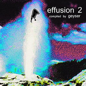 Image for 'Effusion 2'
