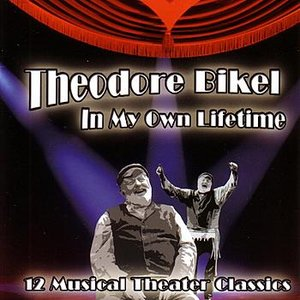 Image for 'In My Own Lifetime:  12 Musical Theater Classics'