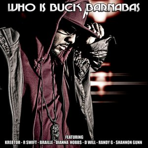 Image for 'Who Is Buck Barnabas'