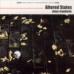 Image for 'Altered States Plays Standards'