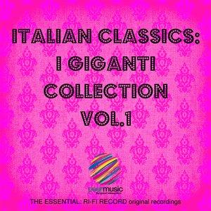Image for 'Italian Classics: I Giganti Collection, Vol. 1'