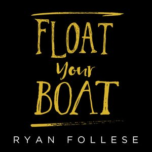 Image for 'Float Your Boat'