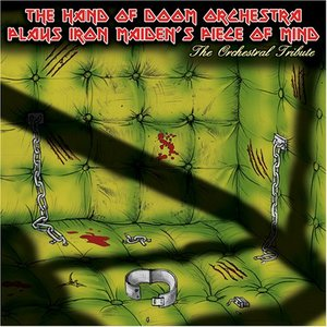 Image for 'The Hand Of Doom Orchestra Plays Iron Maiden's Piece Of Mind'