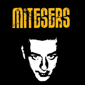 Image for 'Mitesers'