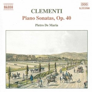 Image for 'CLEMENTI: Piano Sonatas, Op. 40'