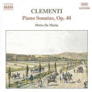 Imagem de 'CLEMENTI: Piano Sonatas, Op. 40'