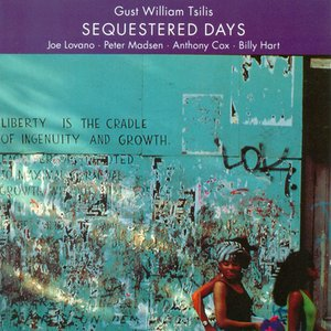 Image for 'Tsilis, Gust William: Sequestered Days'