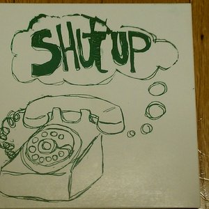 Image for 'Shut Up!'