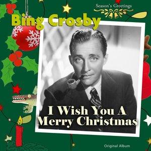 Immagine per 'I Wish You a Merry Christmas (Original Album)'