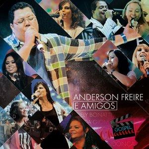 Image for 'Anderson Freire e Amigos'