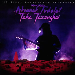 Image for 'Akounak Tedalat Taha Tazoughai (Original Motion Picture Soundtrack)'