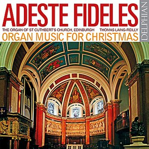 Image for 'Adeste Fideles: Organ Music for Christmas'