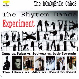 Image for 'The Rhytem Dance Experiment (Snap vs. Falco vs. Real to Real vs. Soulwax vs. Lady Soverain vs. The Hives vs. Mia'