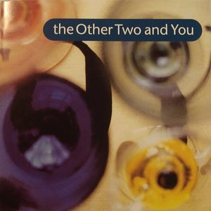 Image for 'The Other Two and You'