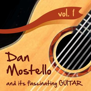 Immagine per 'Dan Mostello and its fascinating Guitar, Vol.1'