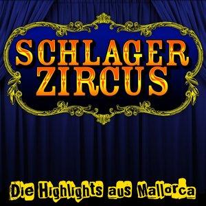 Image for 'Schlagerzircus - Die Highlights aus Mallorca'