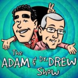 Image for 'The Adam and Dr. Drew Show'