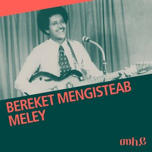 Image for 'Meley (Eritrean music)'