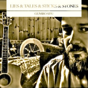 Image for 'Lies and Tales and Sticks and Stones'