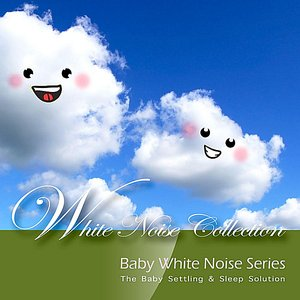 Image for 'Baby White Noise Series - White Noise Collection'