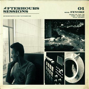 Image for 'Afterhours Sessions 01: Feyorz'
