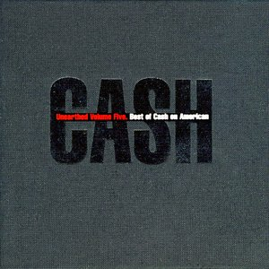 Image for 'Unearthed (disc 5: Best of Cash on American)'