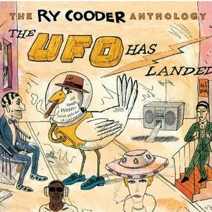 Image pour 'The Ry Cooder Anthology: The UFO Has Landed'