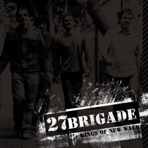 Image for '27brigade - Kings Of New Walk'