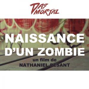 Image for 'Naissance d'un zombie (Original Motion Picture Soundtrack)'