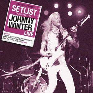 Bild für 'Setlist: The Very Best of Johnny Winter LIVE'