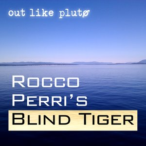 Image for 'Rocco Perri's Blind Tiger'