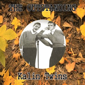 Image for 'The Outstanding Kalin Twins'