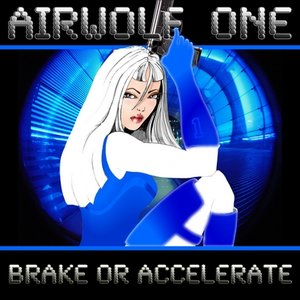 Image for 'Brake or Accelerate'