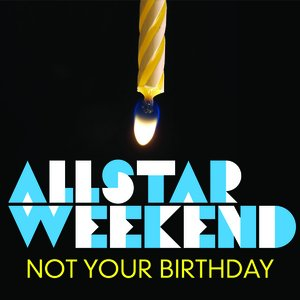 Image pour 'Not Your Birthday'