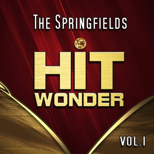Image for 'Hit Wonder: The Springfields, Vol. 1'